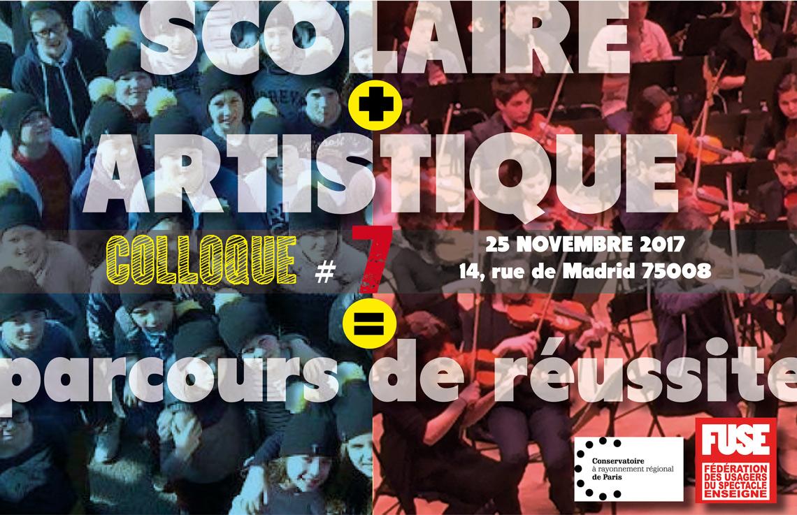 Scolaire + artistique = parcours de réussite, 7ème colloque FUSE